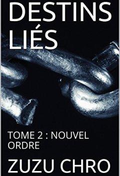 Livres Couvertures de DESTINS LIÉS: TOME 2 : NOUVEL ORDRE