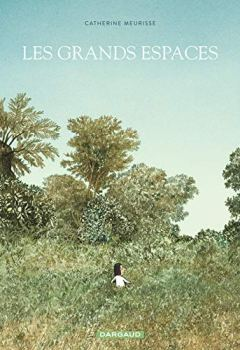 Livres Couvertures de Grands espaces (Les) - tome 0 - Grands espaces (Les)