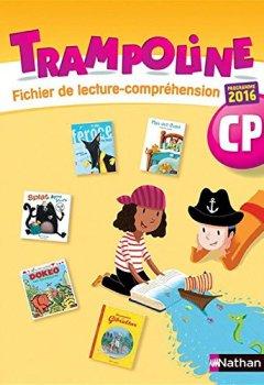 Trampoline - Fichier lecture-compréhension CP de Indie Author