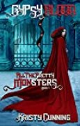 Gypsy Blood (All The Pretty Monsters Book 1) (English Edition)