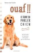 Livres Couvertures de Ouaf !! - Le guide du parler chien