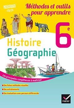 Livres Couvertures de Histoire-Géographie 6e éd. 2016 Méthodes et outils pour apprendre - Cahier de l'élève