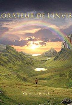 Livres Couvertures de Explorateur de l'invisible : Guide pratique