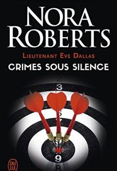 Livres Couvertures de Lieutenant Eve Dallas (Tome 43) - Crimes sous silence