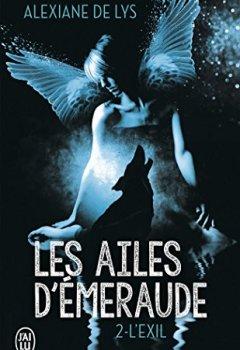 Livres Couvertures de Les ailes d'émeraude, Tome 2 : L'exil