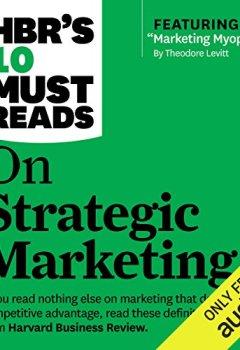 Livres Couvertures de HBR's 10 Must Reads on Strategic Marketing