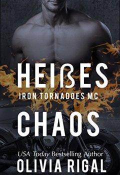 Buchdeckel von Iron Tornadoes - Heißes Chaos (Iron Tornadoes MC 4)