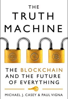 Livres Couvertures de The Truth Machine: The Blockchain and the Future of Everything