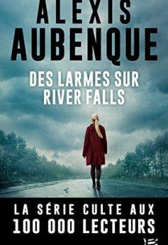 Livres Couvertures de Des larmes sur River Falls: Une enquête de Mike Logan et Jessica Hurley, T2
