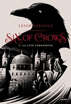 Livres Couvertures de SIX OF CROWS T02