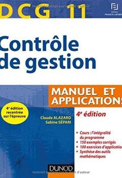 Livres Couvertures de DCG 11 - Contrôle de gestion - 4e éd. - Manuel et applications