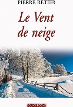 Livres Couvertures de Le Vent de neige: Un roman familial poignant (Souny poche t. 106)