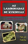 As lambonadas de Kukinhas: Volume 1