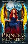 Storm Princess 3: The Princess Must Reign (English Edition)
