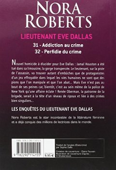 Livres Couvertures de Lieutenant Eve Dallas, Tomes 31 et 32 : Addiction au crime ; Perfidie du crime