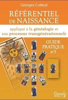 Livres Couvertures de Référentiel de naissance appliqué à la généalogie et aux processus transgénérationnels