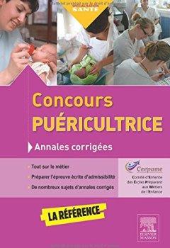Livres Couvertures de Concours puéricultrice - Annales corrigées: S'entraîner avec les sujets officiels