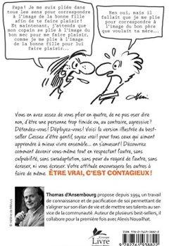 Livres Couvertures de Cessez d'être gentil, soyez vrai! (edition illustree)