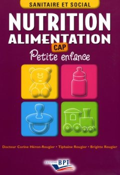 Livres Couvertures de Nutrition Alimentation CAP Petite enfance