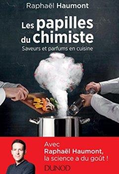 Livres Couvertures de Les papilles du chimiste - Saveurs et parfums en cuisine