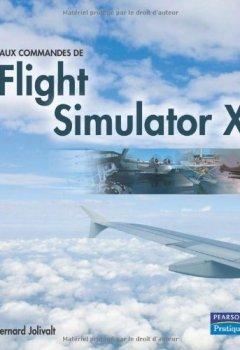 Livres Couvertures de Aux commandes de Microsoft Flight Simulator X