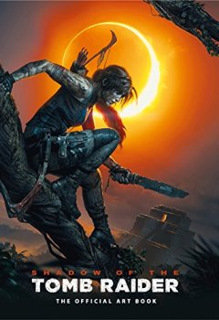Livres Couvertures de Shadow of the Tomb Raider The Official Art Book