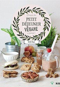 Livres Couvertures de L'heure du petit déjeuner végane a sonné !