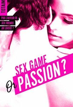 Livres Couvertures de Sex game or passion ? - Partie 1 (BMR)