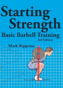 Cover for 'Starting Strength' by Mark Rippetoe