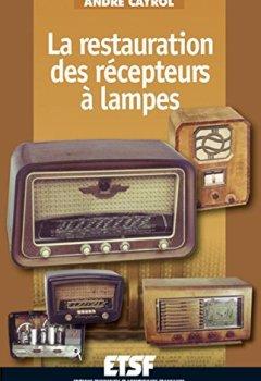 Livres Couvertures de La restauration des récepteurs à lampes