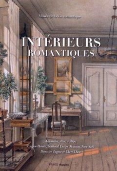Livres Couvertures de Intérieurs romantiques : Aquarelles, 1820-1890 Cooper-Hewitt, National Design Museum, New York Donnation Eugene V. et Clare R. Thaw