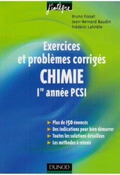 Livres Couvertures de Chimie 1e année PCSI : Exercices et problèmes corrigés