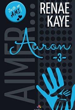 Livres Couvertures de Aaron: Aimer…, T3