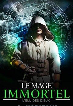 Livres Couvertures de Le mage immortel 1. L'élu des dieux