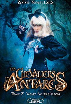 Livres Couvertures de Les chevaliers d'Antarès - tome 7 Vent de trahison (7)