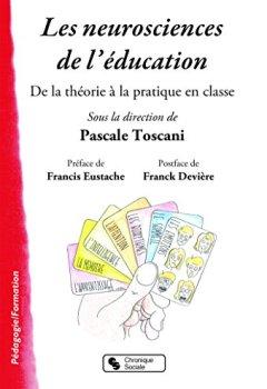 Livres Couvertures de Les neurosciences de l'éducation : De la théorie à la pratique dans la classe