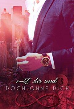 Buchdeckel von Mit Dir und doch ohne Dich: (Band 3) (Täglich)