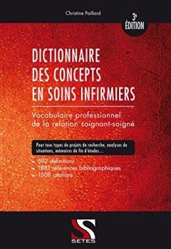 Livres Couvertures de Dictionnaire des concepts en soins infirmiers - 3e édition