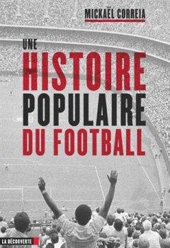 Livres Couvertures de Une histoire populaire du football