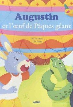 Livres Couvertures de Mes p'tits albums - Augustin et l'oeuf de Pâques géant (petit format)