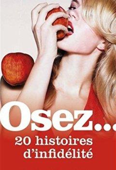 Livres Couvertures de Osez 20 histoires d'infidélité