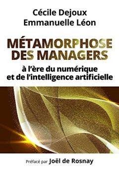 Livres Couvertures de Métamorphose des managers : à l'ère du numérique et de l'intelligence artificielle
