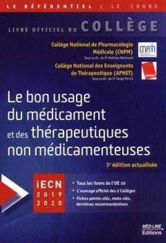Livres Couvertures de Le bon usage du médicament et des thérapeutiques non médicamenteuses