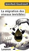 La migration des oiseaux invisibles