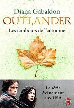 Livres Couvertures de Outlander (Tome 4) - Les tambours de l'automne
