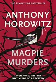 Livres Couvertures de Magpie Murders: the Sunday Times bestseller crime thriller with a fiendish twist (English Edition)