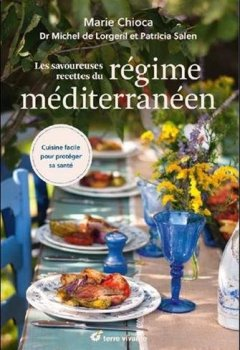 Livres Couvertures de Les savoureuses recettes du régime méditerranéen