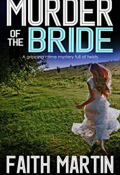 Livres Couvertures de MURDER OF THE BRIDE a gripping crime mystery full of twists (English Edition)
