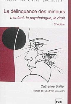 Livres Couvertures de La délinquance des mineurs - 3ième edt
