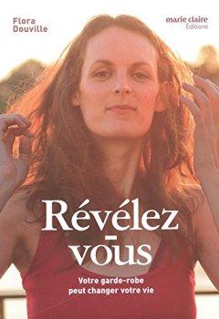 Livres Couvertures de Révélez-vous : Votre garde-robe peut changer votre vie